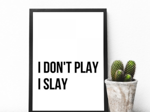 I don't play Wall Art Poster 6 wall art poster