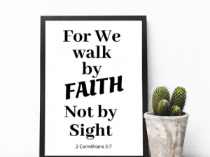 We Walk By Faith Wall Art Poster we walk by faith